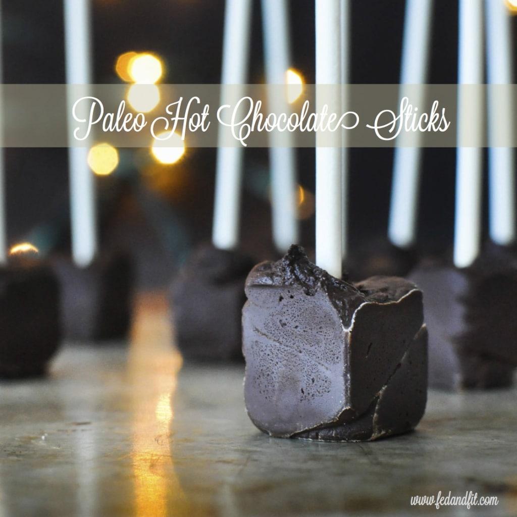 Paleo Hot Chocolate Sticks | Fed+Fit - SM