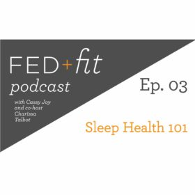 Ep. 03: Sleep Health 101