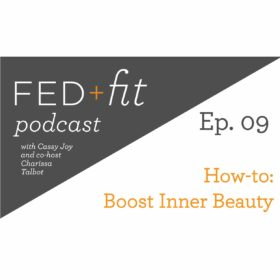 Ep. 09: Inner Beauty Boost