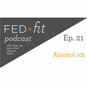 Ep. 21: Alcohol 101