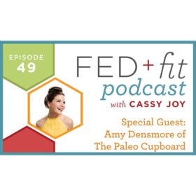 Ep. 49: Interview with Amy Densmore of Paleo Cupboard