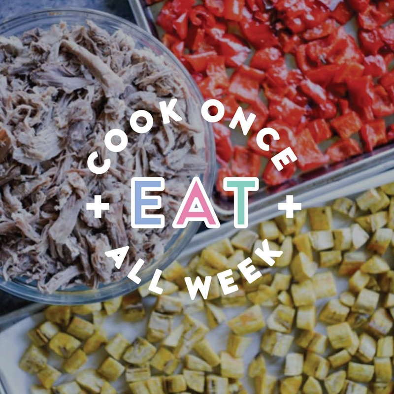 The Cook Once, Eat All Week Easy Meal Prep Plan