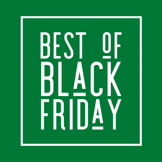 "green square image with ""best of Black Friday"" text in a white box outline"