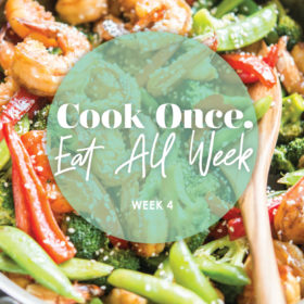 Cook Once Meal Plan: Week 4