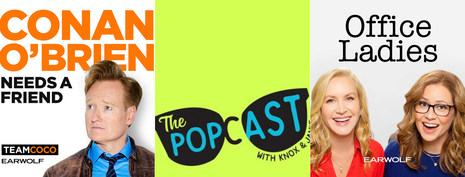 3 feel-good podcasts - office ladies, conan o brien, and the popcast