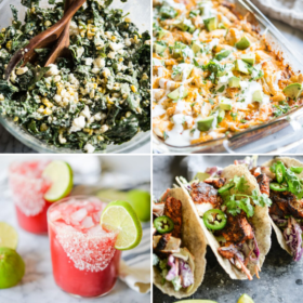 58 Amazing Cinco de Mayo Recipes from Appetizers to Desserts!